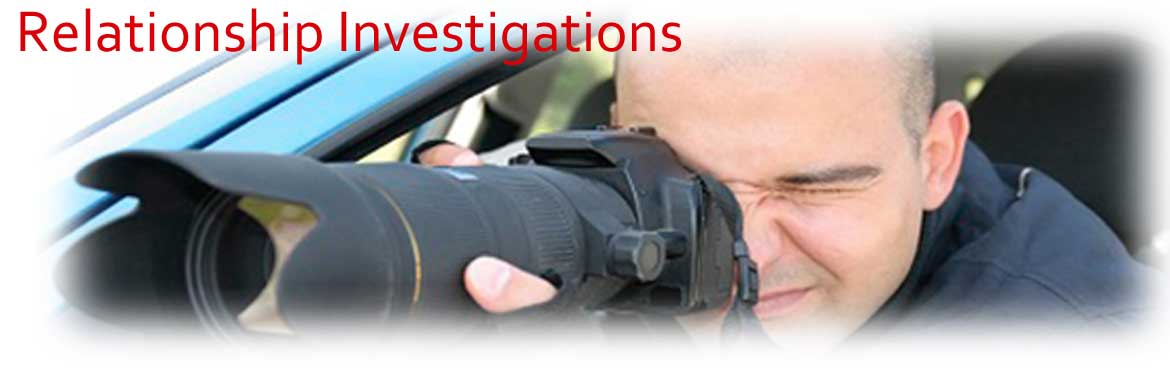Relationship Investigations